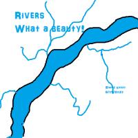 Rivers!